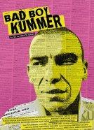 Bad Boy Kummer -