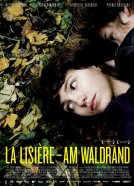 La Lisière – Am Waldrand -
