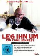 Leg ihn um – Ein Familienfest -